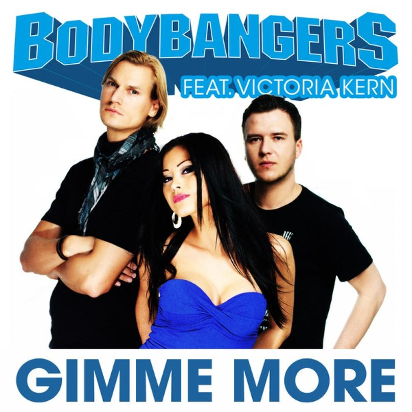 Gimme More Bodybangers feat.