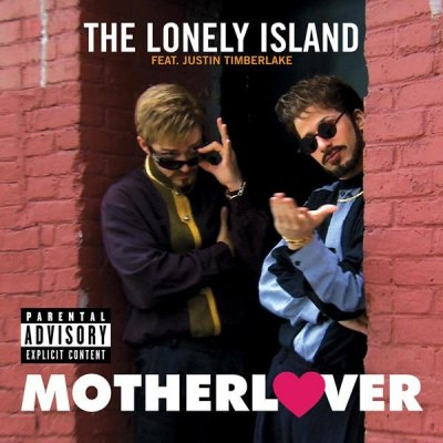 MotherLover The Lonely Island feat. Justin Timberlake