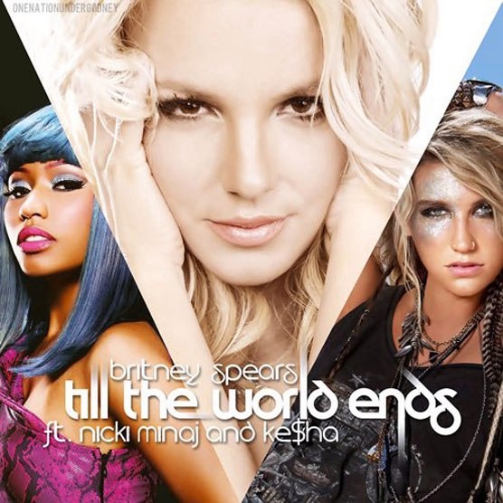 Till The World Ends Britney Spears