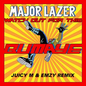 Watch Out For This (Bumaye) Major Lazer