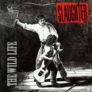 The Wild Life Slaughter
