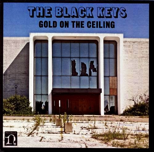 Gold On The Ceiling The Black Keys